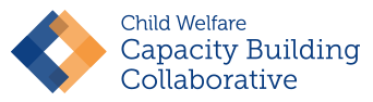 Child Welfare Capacity Building Collaborative